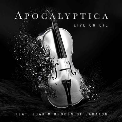 "Apocalyptica Debuts New Song, ""Live Or Die""  Featuring Sabaton's Joakim Broden"