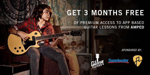 Gibson Gives & Sweetwater Team Up To Offer 3 Month Premium Memberships To Amped Guitar