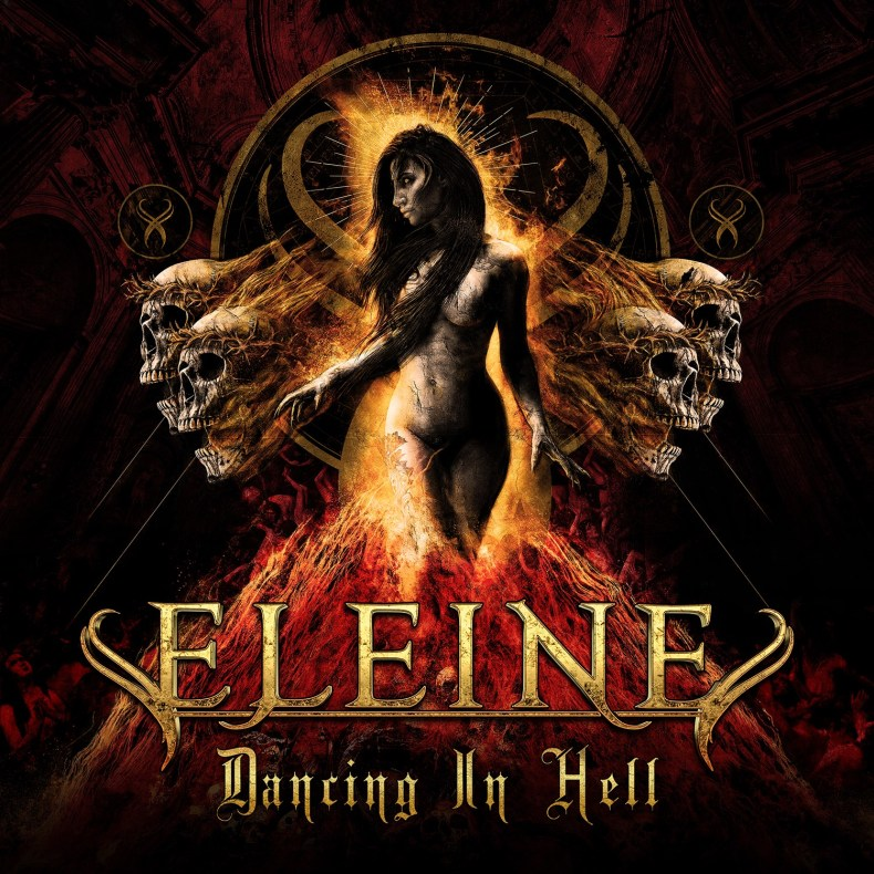 """Eleine's New Album """"Dancing In Hell"""" Is A Must Have!"""
