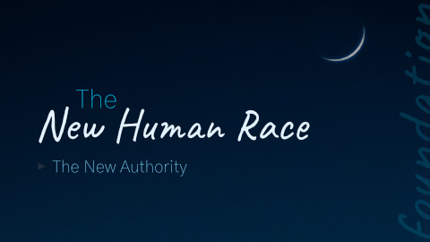 The New Human Race The New Authority