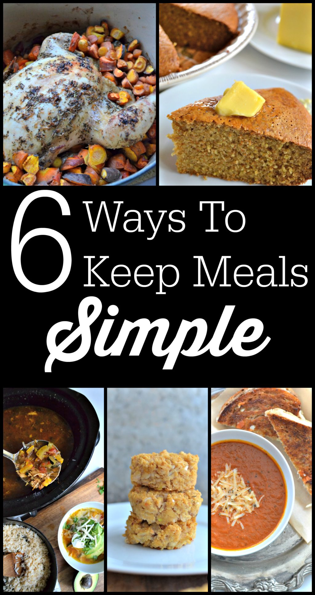6 Ways To Keep Meals Simple | Love the flavors of time-consuming gourmet dishes, but not the time-consuming part? Yeah, me either. I am all about simple. I hope that, by sharing my six ways to keep meals simple with you, I can help you narrow down the gazillion pinned and bookmarked recipes you've got that are just too complicated for you to make right now. For a new recipe to make it on our menu, it has to meet these six requirements for simple meals. | AllTheNourishingThings.com