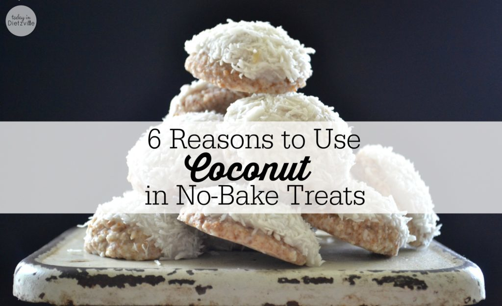6 Reasons to Use Coconut in NoBake Treats