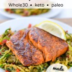whole 30 keto blackened salmon over zucchini noodles with text overlay