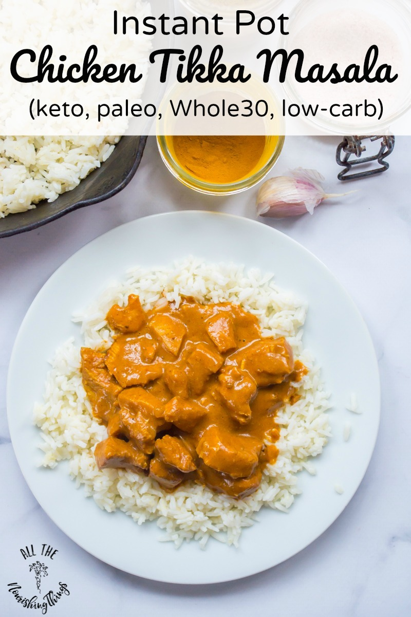 white plate of paleo keto whole30 instant pot chicken tikka masala with text overlay