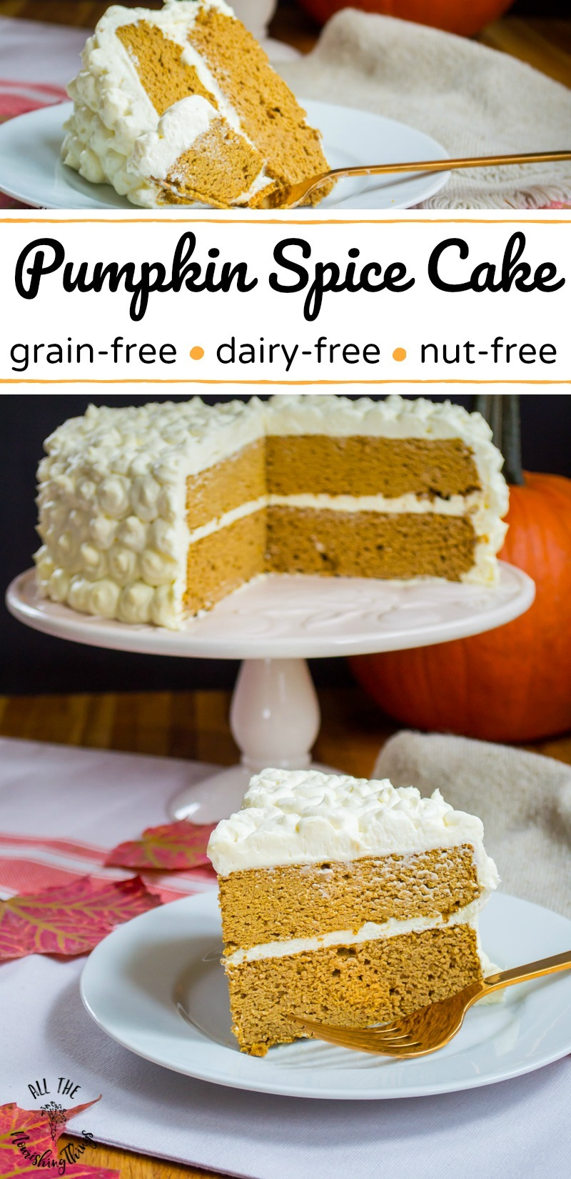 collage of 2 images of grain-free pumpkin spice cake with text overlay between the images