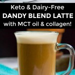 2 images of keto dandy blend latte with text overlay between the images