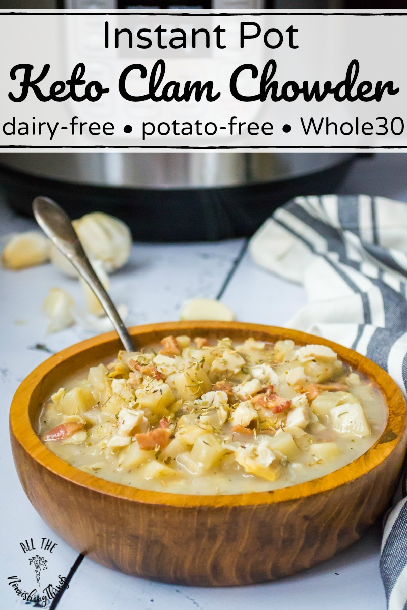 keto instant pot clam chowder in wooden bowl with text overlay