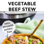 collage of 2 images of instant pot vegetable beef stew with text overlay between the images