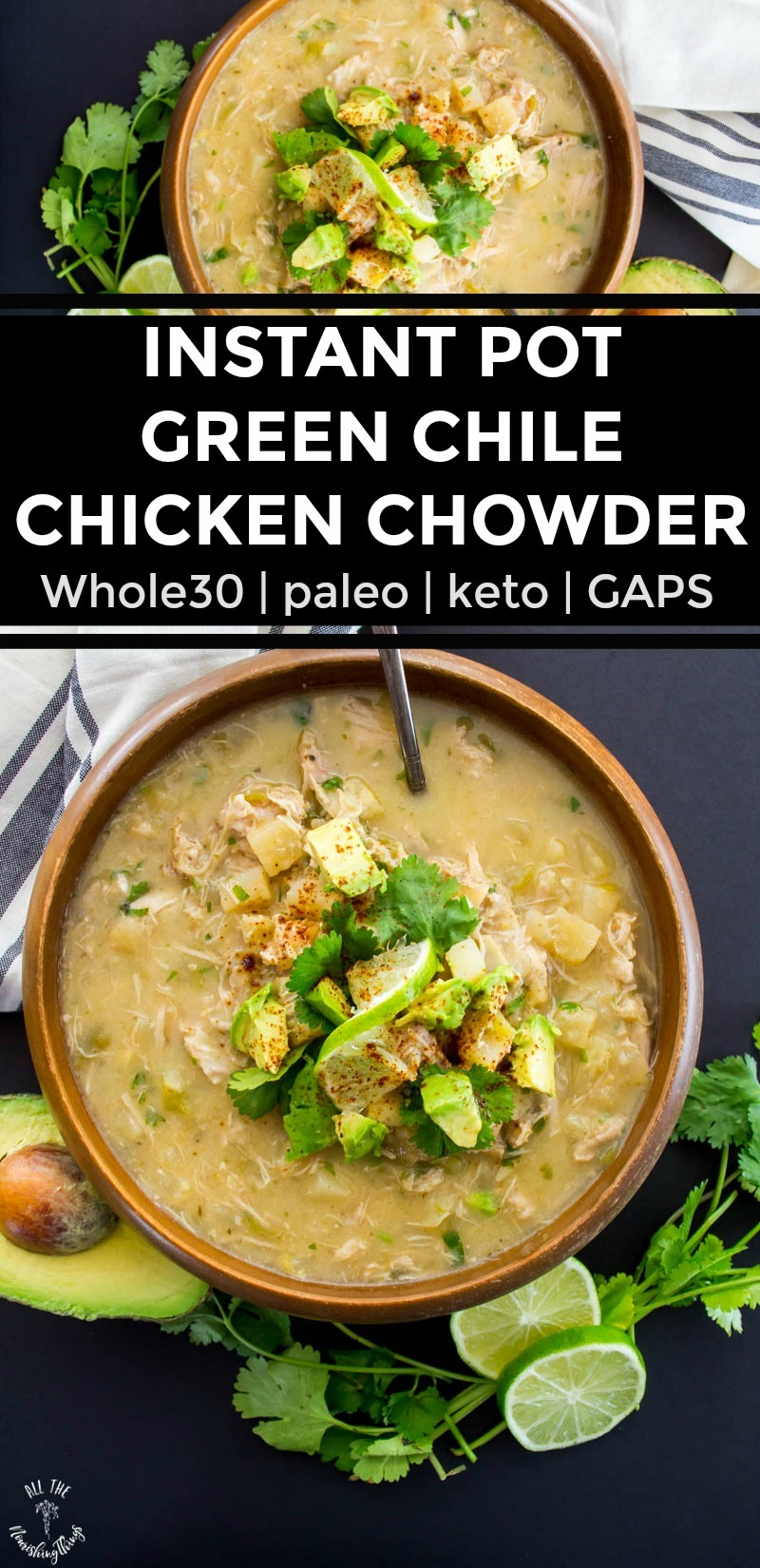 collage of 2 images of instant pot green chile chicken chowder in a wooden bowl with text overlay between the images