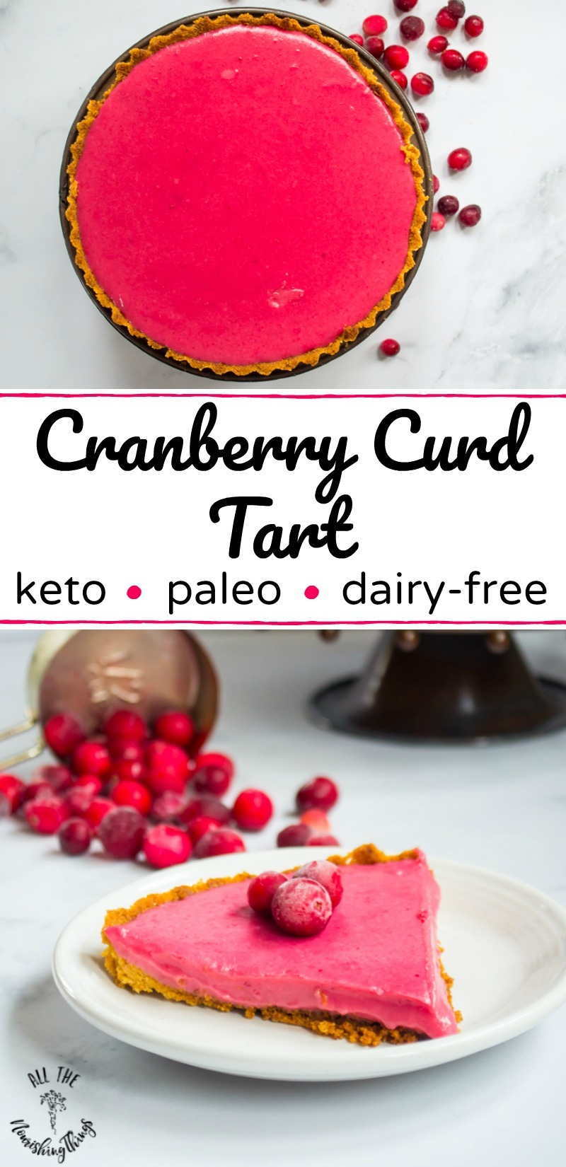 keto cranberry curd tart whole and slice with text overlay