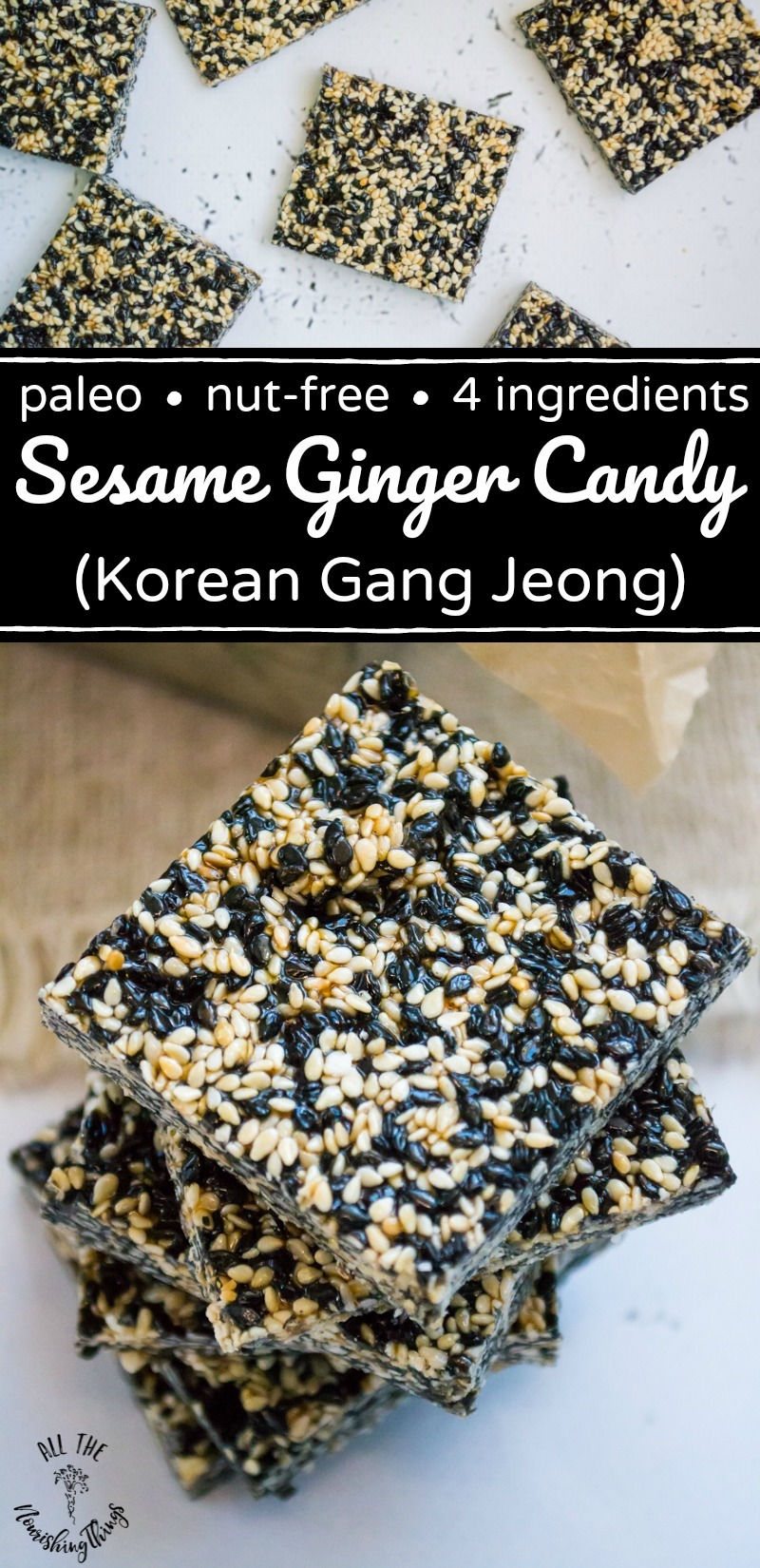 image of squares of paleo sesame ginger candy with black text overlay over image of stacked paleo gang jeong