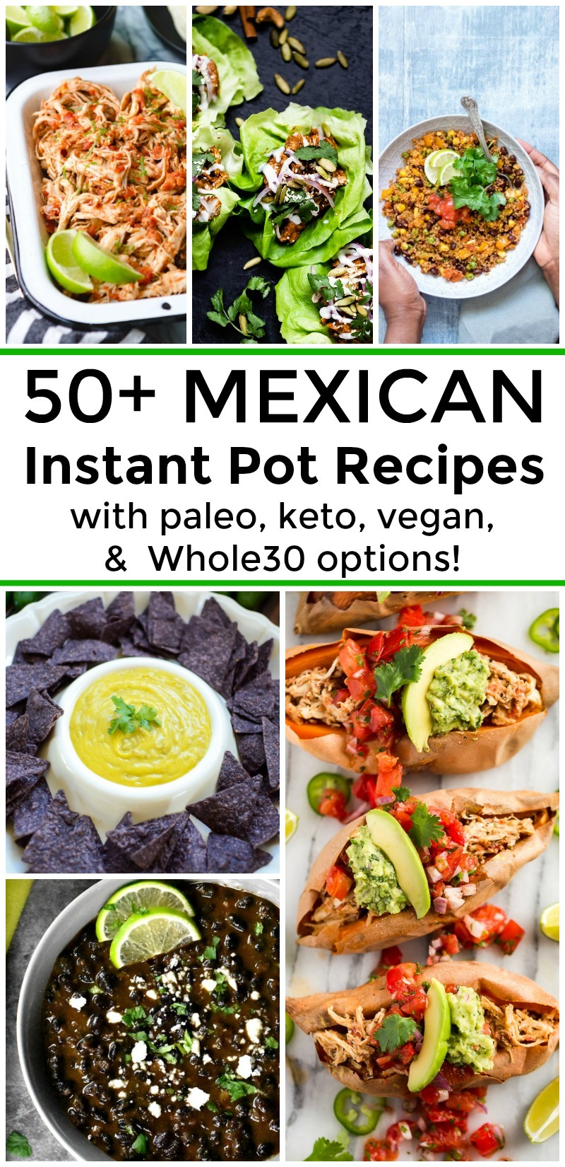 collage of 6 images of gluten-free mexican instant pot recipes with text overlay