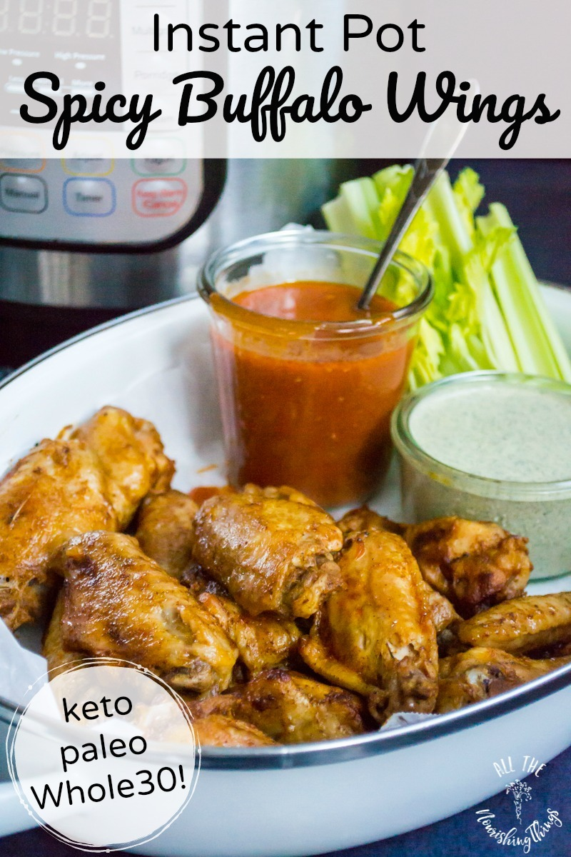 white dish of whole30 and keto instant pot buffalo wings with 2 dipping sauces and text overlays