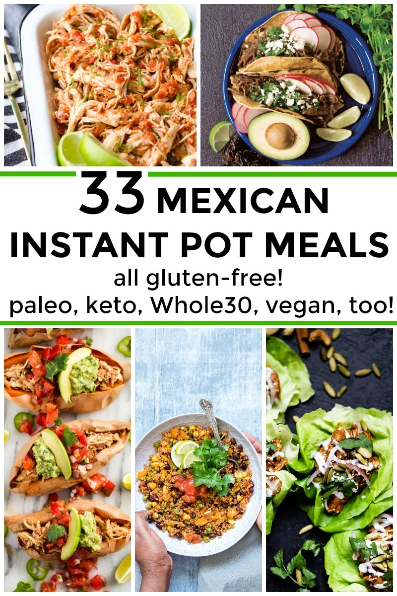 collage of 5 mexican instant pot meals with text overlay