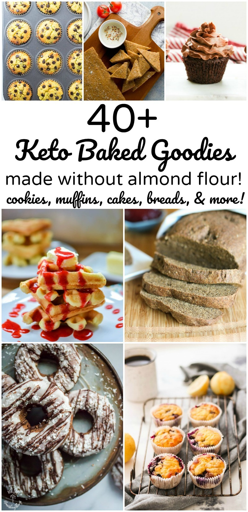 collage of 7 images of keto baked goods made without almond flour with text overlay