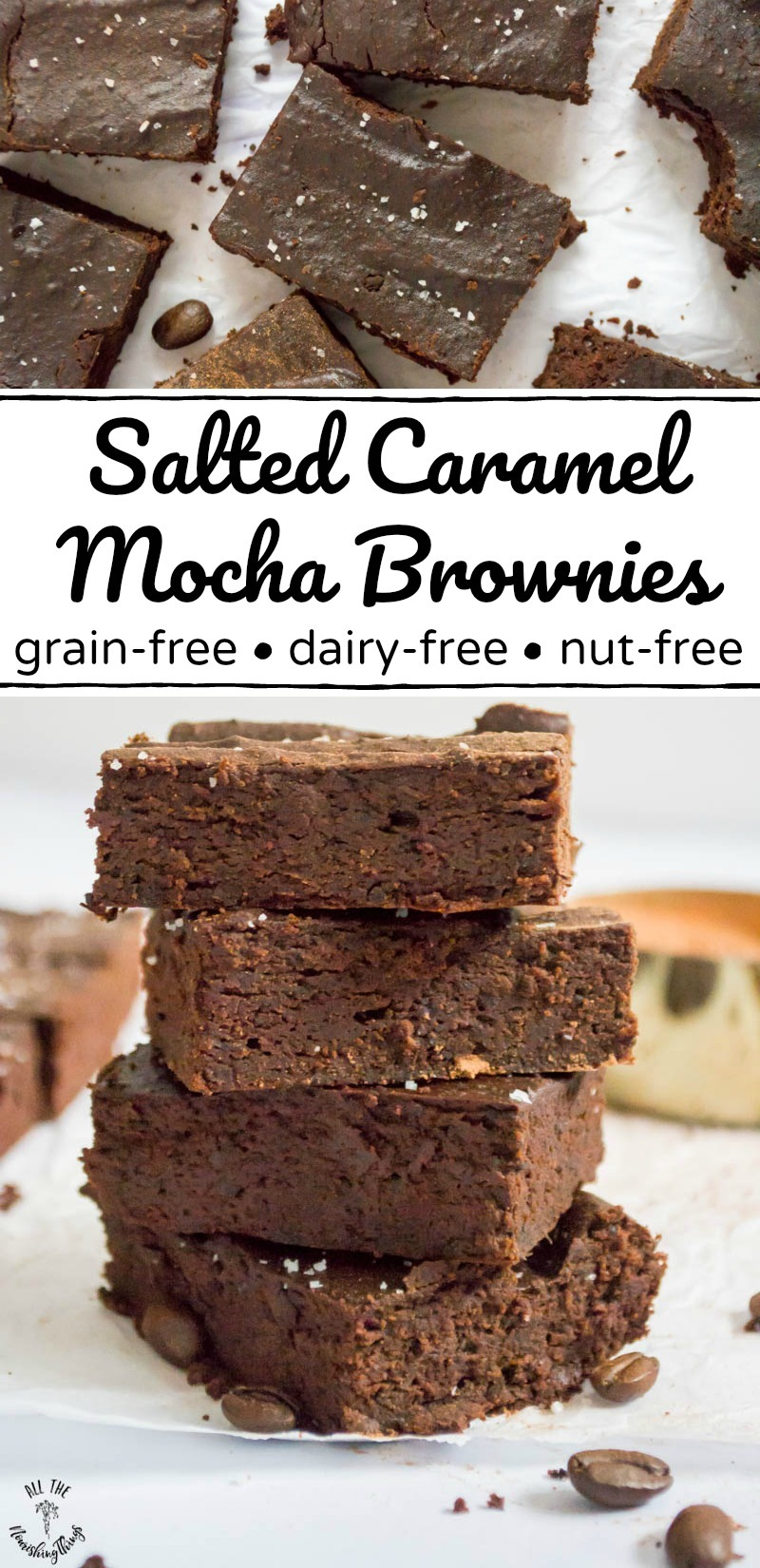 collage of 2 images of grain-free dairy-free salted caramel mocha brownies with text overlay between the images