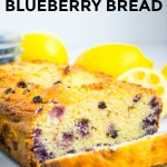 sliced keto lemon blueberry bread with text overlay