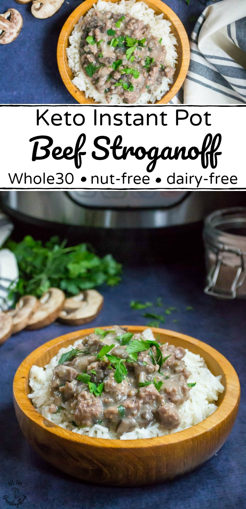 collage of 2 images of whole30 and keto instant pot beef stroganoff with text overlay between the images
