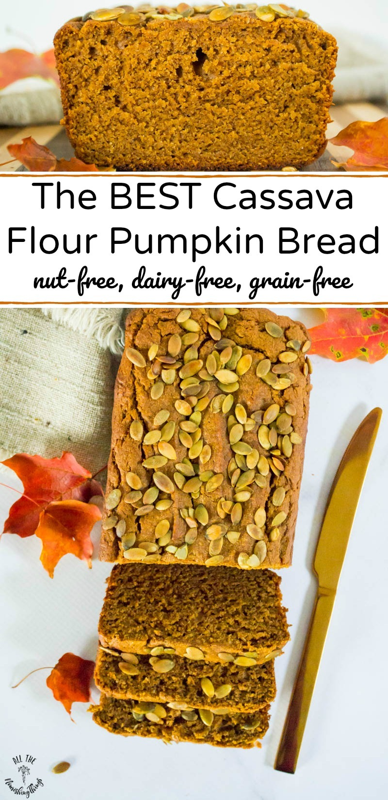 collage of 2 images of best cassava flour pumpkin bread with text overlay between the images