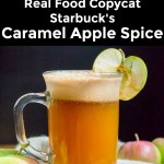 collage of 2 images of real food copycat starbuck's caramel apple spice with text overlay between the images