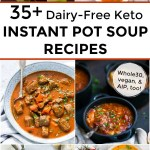 pin image of dairy-free keto instant pot soup recipes with text overlay