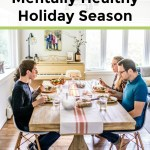 collage of 2 images of a happy family enjoying a holiday meal with text overlay about tips for a mentally healthy holiday seaason
