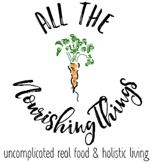 All The Nourishing Things