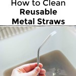 cleaning reusable metal straws with pipe cleaner with text overlay