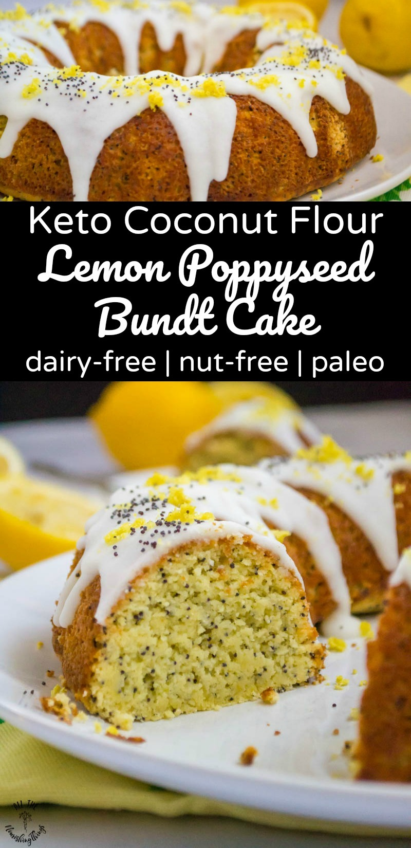 collage of 2 images of keto coconut flour lemon poppyseed bundt cake with text overlay