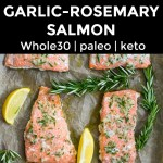 collage of 2 images of sheet pan salmon with garlic and rosemary with text overlay