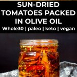 sun-dried tomatoes packed in olive oil with text overlay