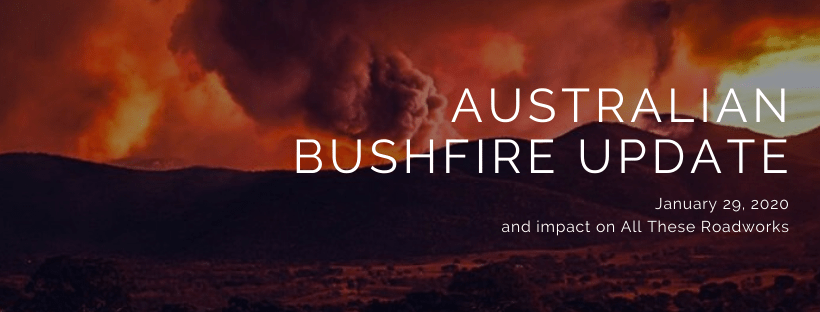 Australian Bushfires Update 29/01/20