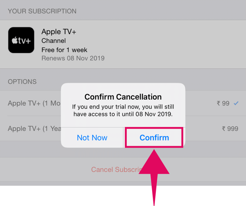 Tap confirm on the pop-up dialogue to cancel your Apple TV+ subscription