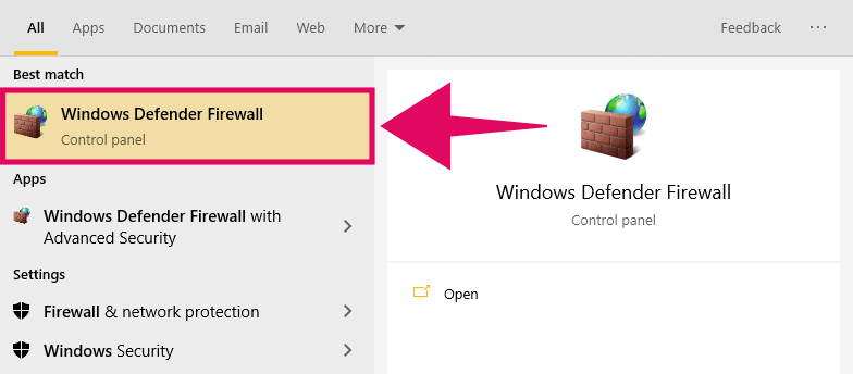"Search for ""Windows Defender Firewall"" in Start menu and open it"