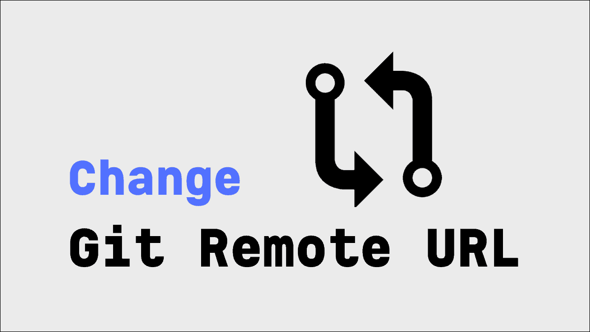 Change URL of Git Remote