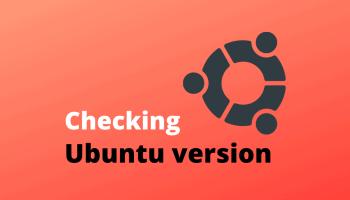 Checking Ubuntu version
