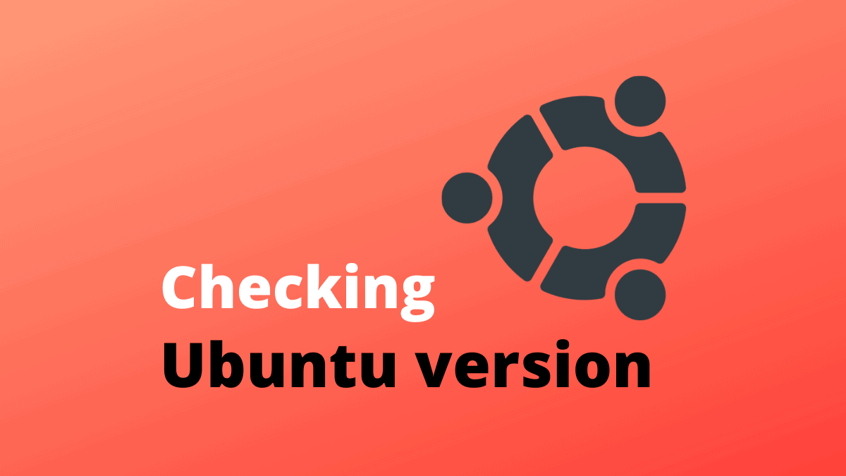 Checking Ubuntu version