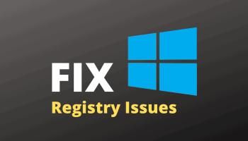 Fix Windows 10 Registry Issues