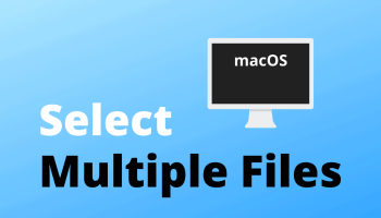 Select Multiple Files Mac