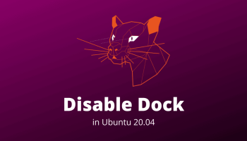 Disable Dock Ubuntu 20.04