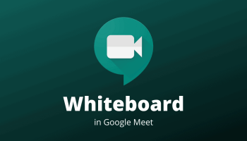 Whiteboard in Google Meet