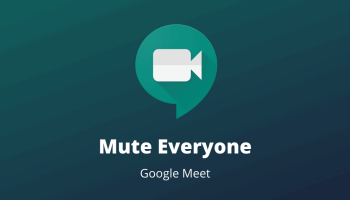 Mute Everyone on Google Meet