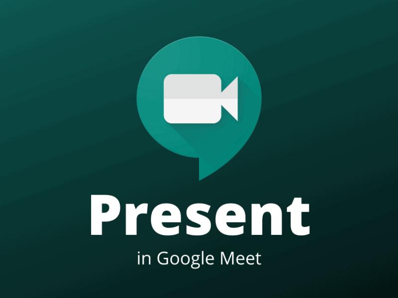 Present in Google Meet