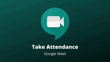 Google Meet Take Attendence