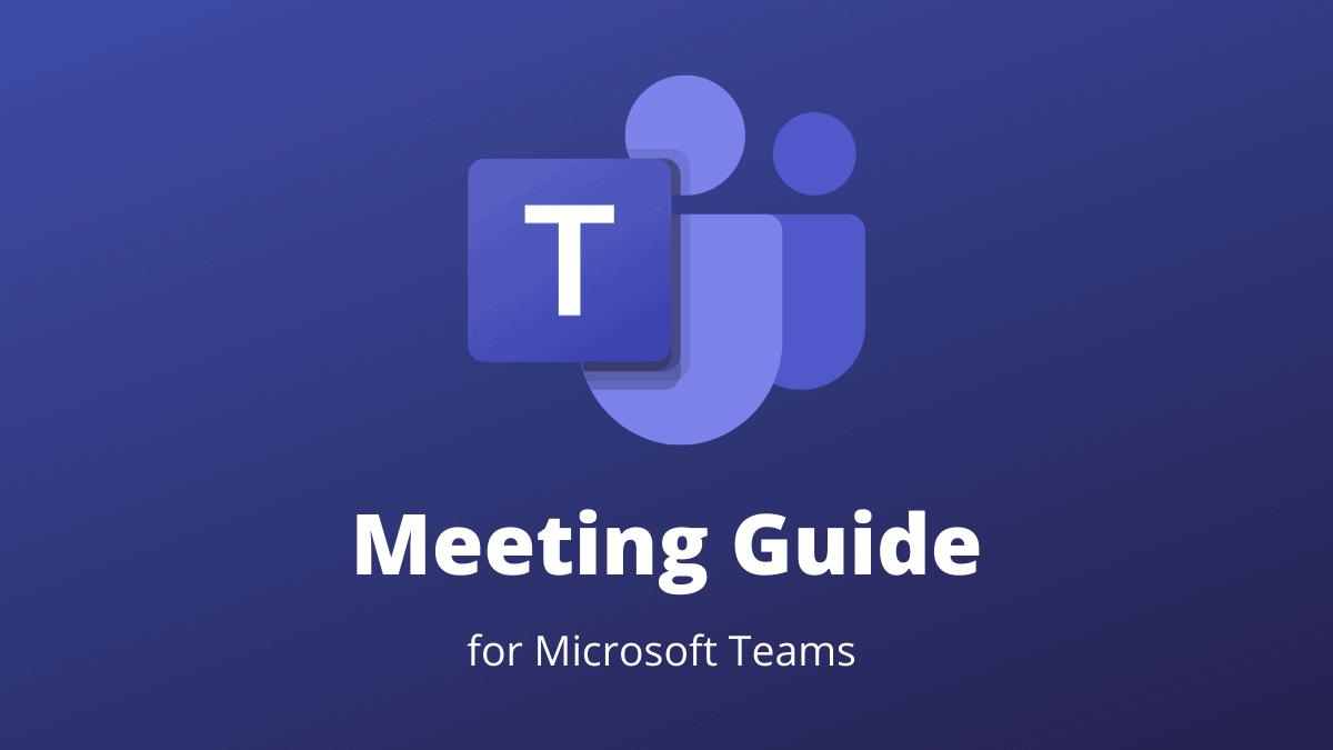 Microsoft Teams Meeting Guide