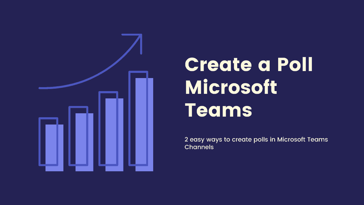Create a Poll in Microsoft Teams