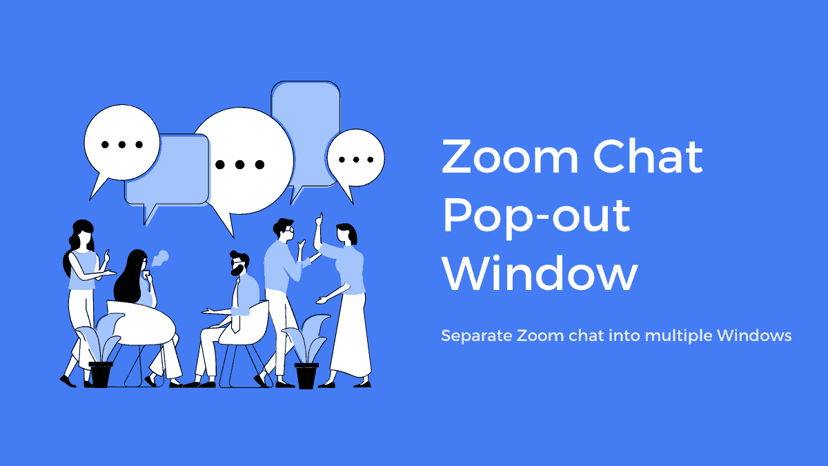 So next time you are overwhelmed with multiple chats at the same time on a single Zoom app window, consider Popping out the chat.