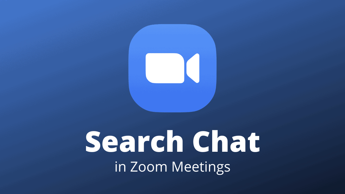Search Chat Zoom