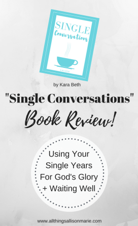 A book review on Single Conversations by Kara Beth.