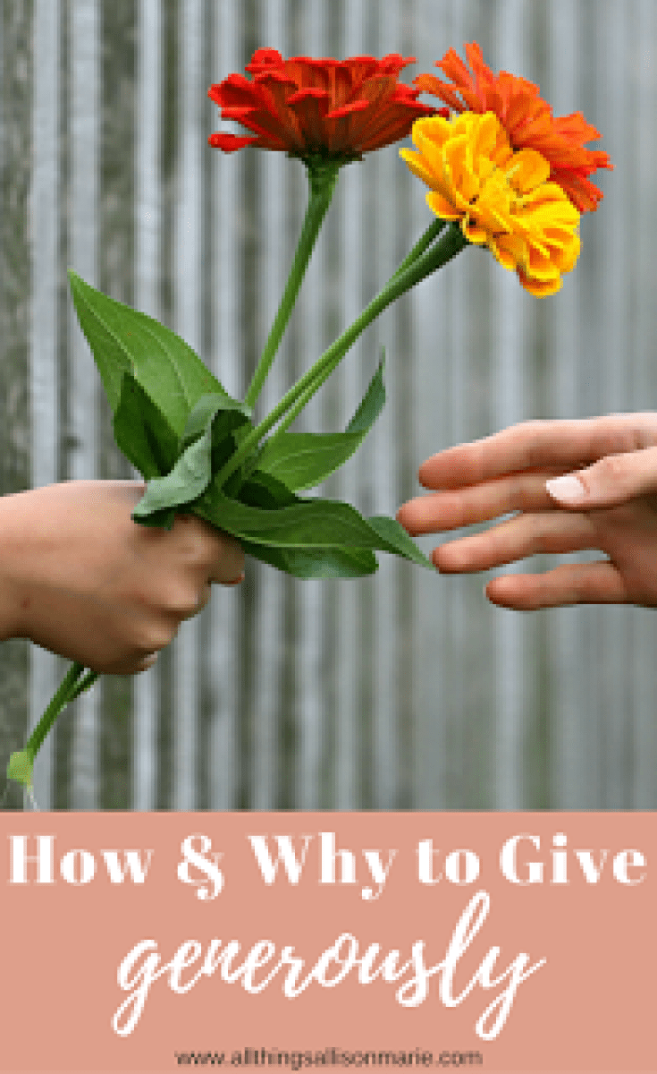 How and why to give generously of your time, money, and resources!